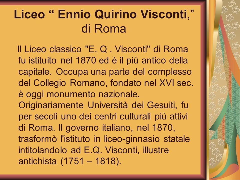 Liceo Ennio Quirino Visconti, di Roma