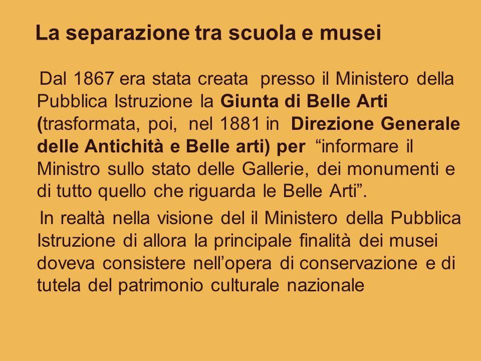 La separazione tra scuola e musei