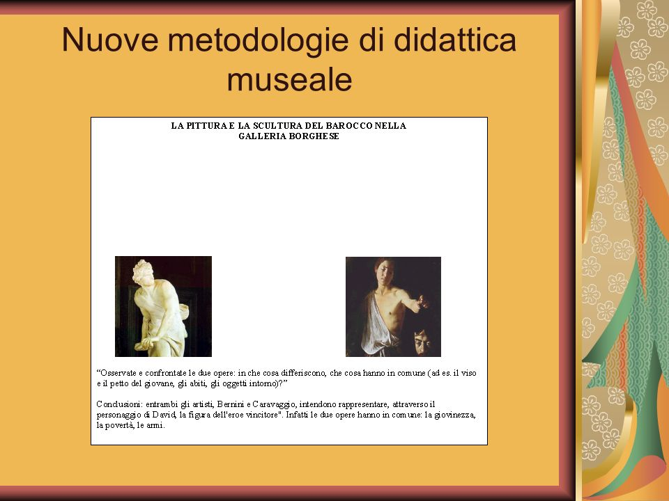 Nuove metodologie di didattica museale