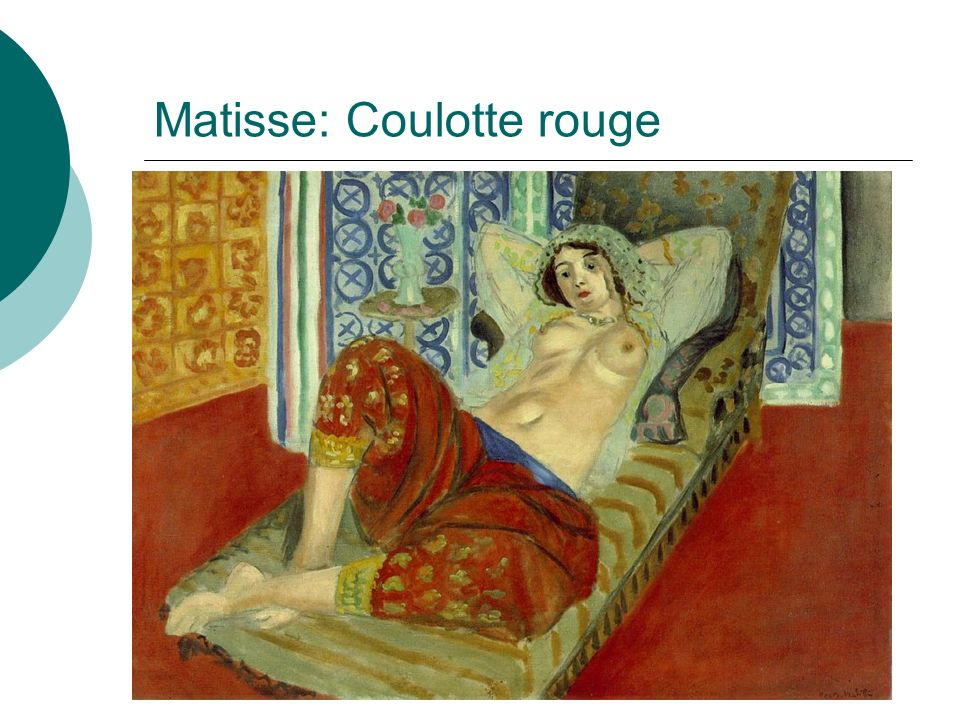 Matisse: Coulotte rouge