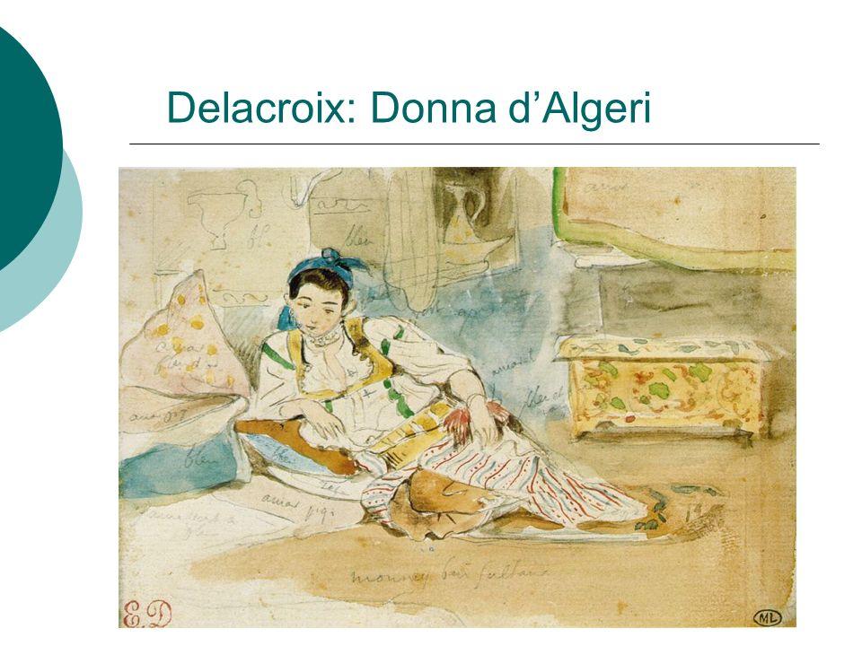 Delacroix: Donna d'Algeri