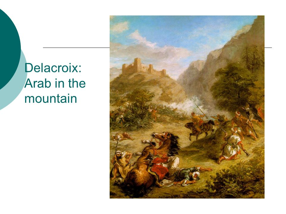 Delacroix: Arab in the mountain