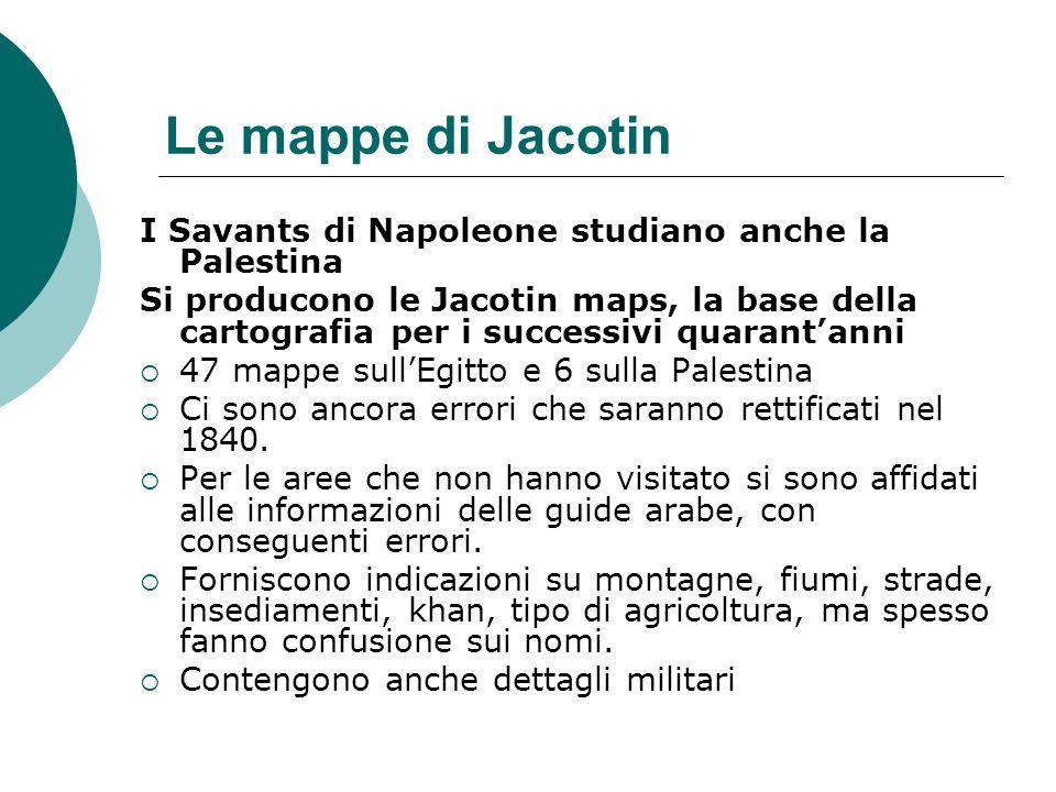 Le mappe di Jacotin I Savants di Napoleone studiano anche la Palestina