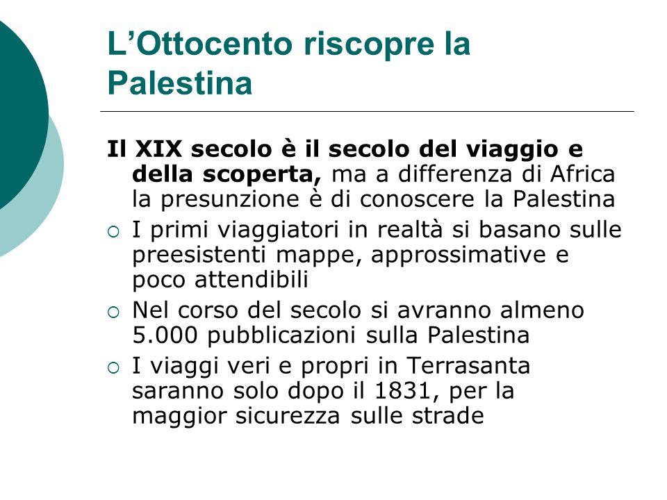 L'Ottocento riscopre la Palestina