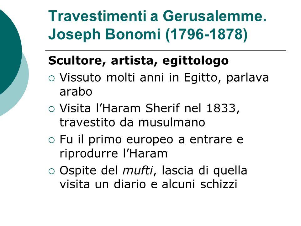 Travestimenti a Gerusalemme. Joseph Bonomi (1796-1878)