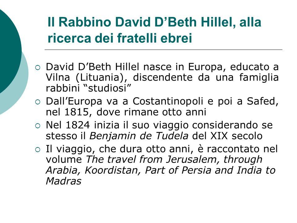 Il Rabbino David D'Beth Hillel, alla ricerca dei fratelli ebrei