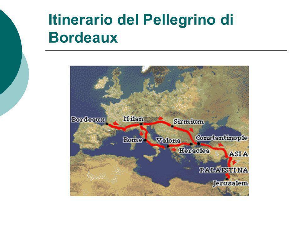 Itinerario del Pellegrino di Bordeaux