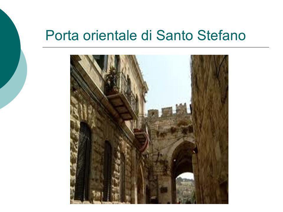 Porta orientale di Santo Stefano