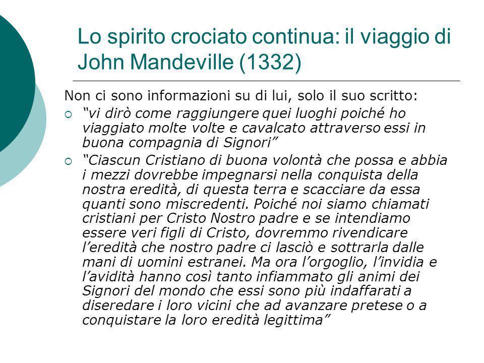 Lo spirito crociato continua: il viaggio di John Mandeville (1332)