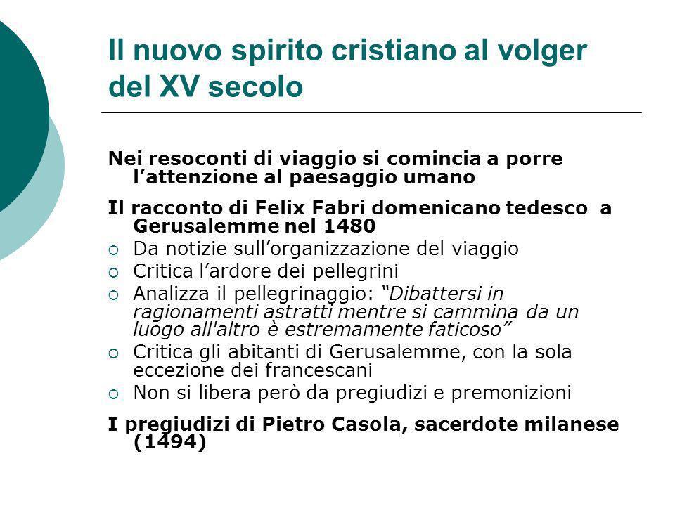 Il nuovo spirito cristiano al volger del XV secolo