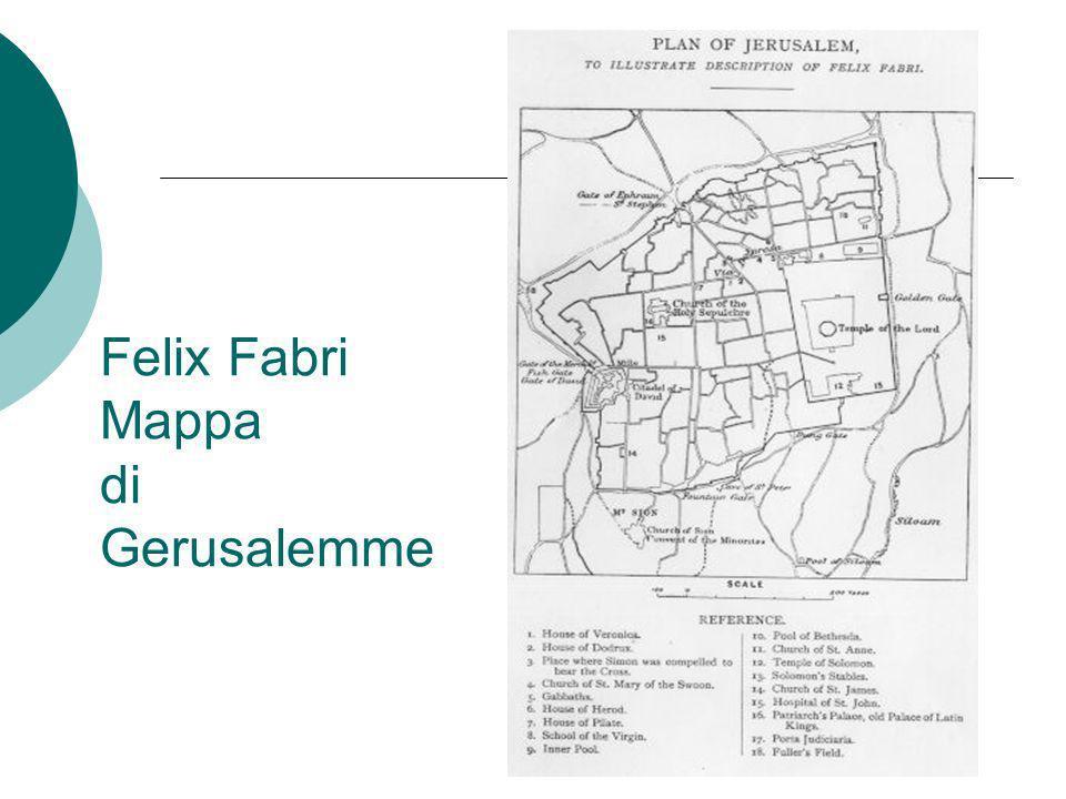 Felix Fabri Mappa di Gerusalemme