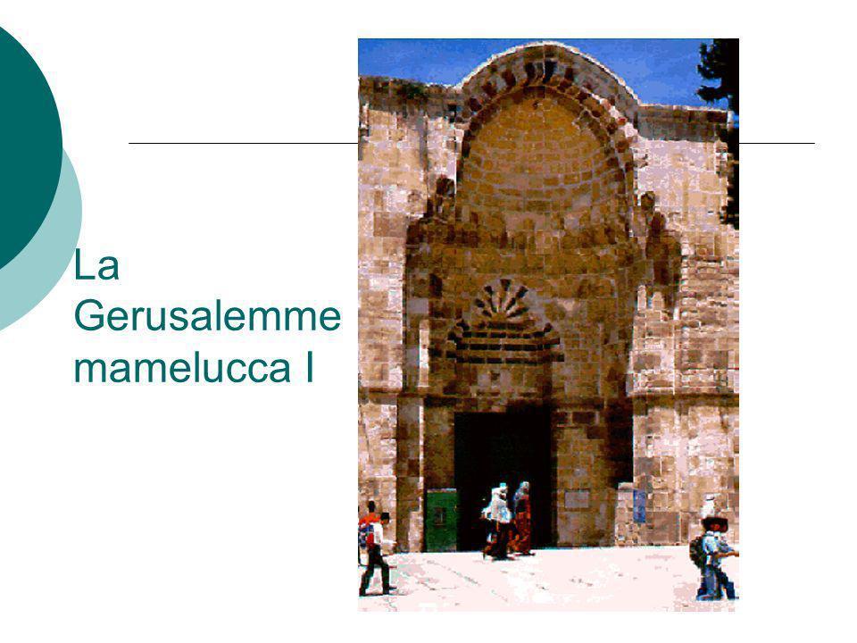 La Gerusalemme mamelucca I