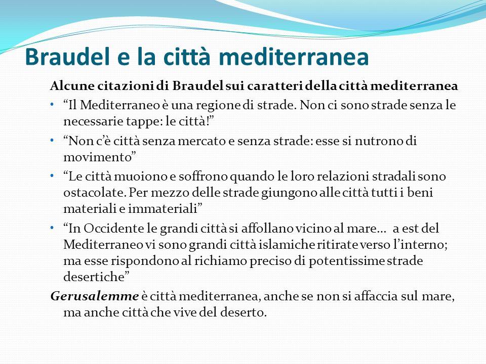 Braudel e la città mediterranea