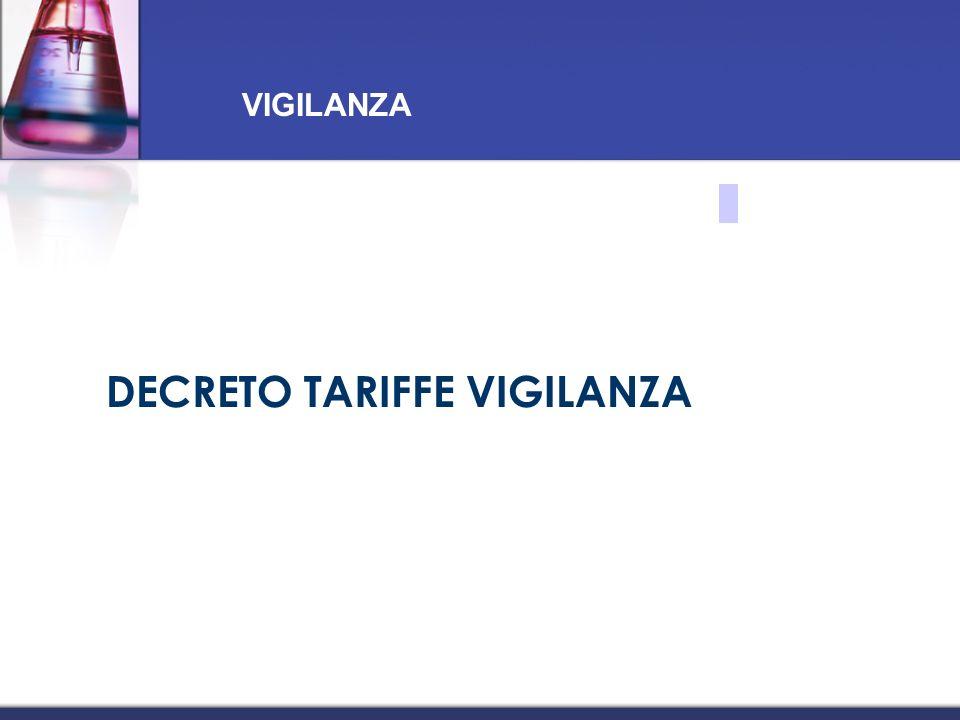 DECRETO TARIFFE VIGILANZA