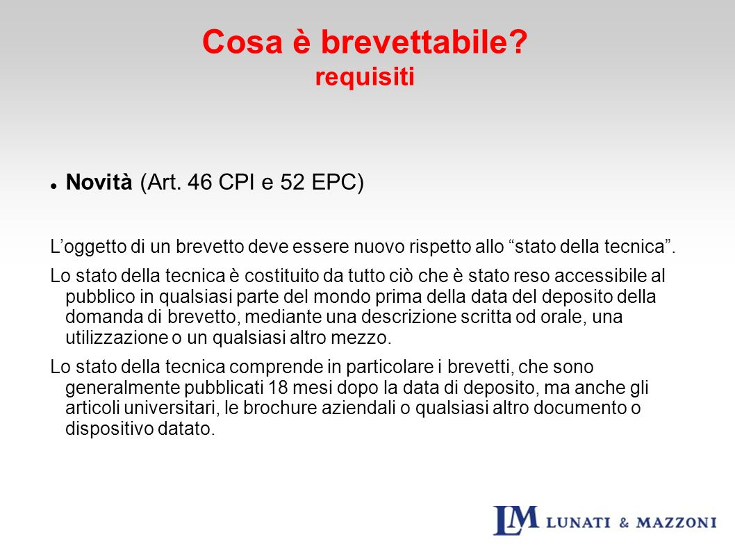 Cosa è brevettabile requisiti