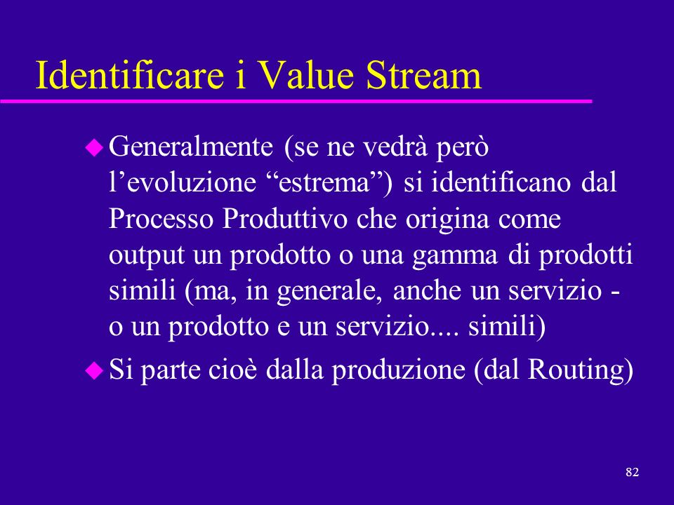 Identificare i Value Stream