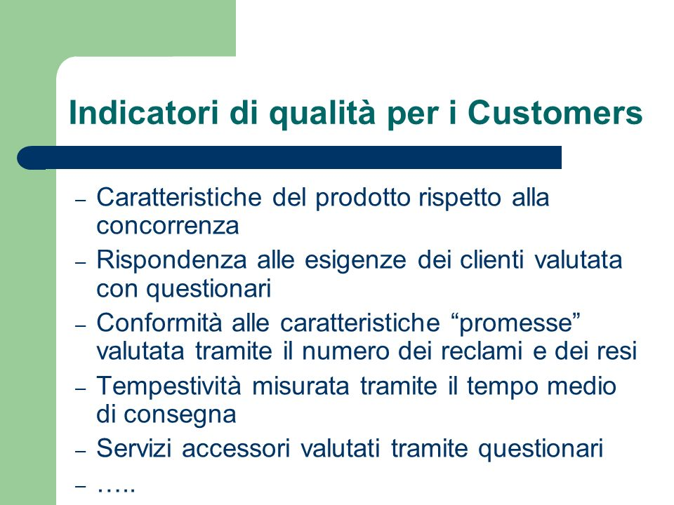 Indicatori di qualità per i Customers