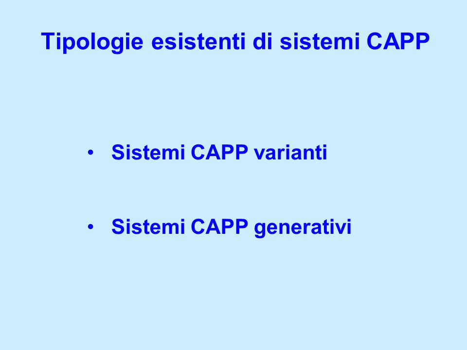 Tipologie esistenti di sistemi CAPP