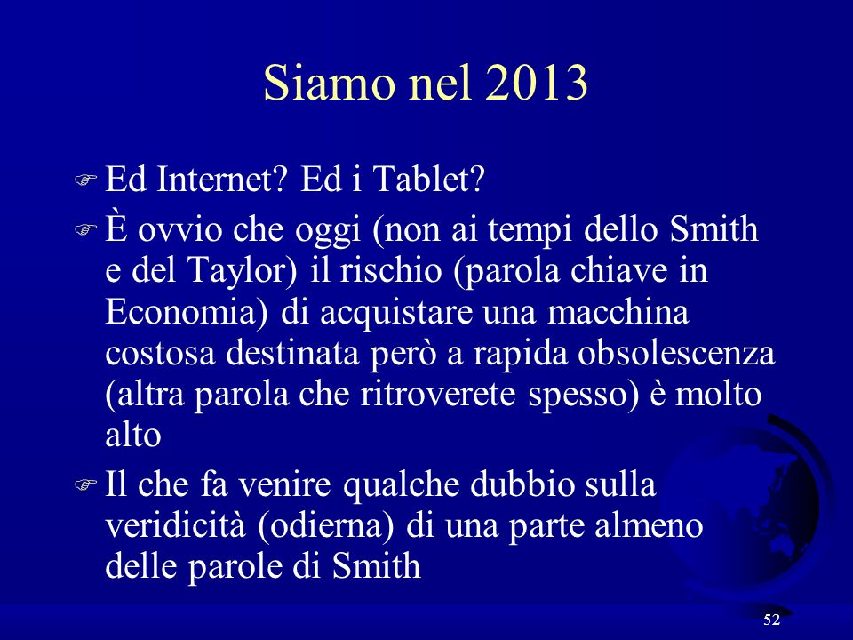 Siamo nel 2013 Ed Internet Ed i Tablet