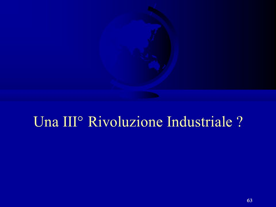 Una III° Rivoluzione Industriale