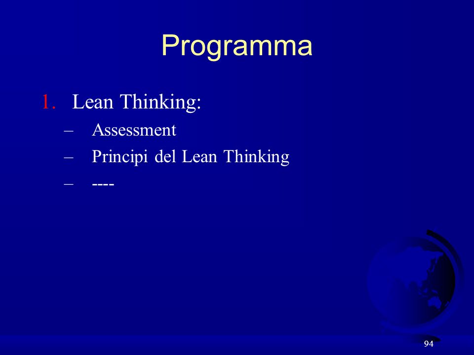 Programma Lean Thinking: Assessment Principi del Lean Thinking ----