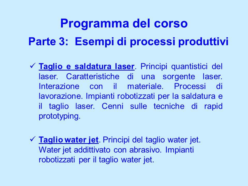 Parte 3: Esempi di processi produttivi