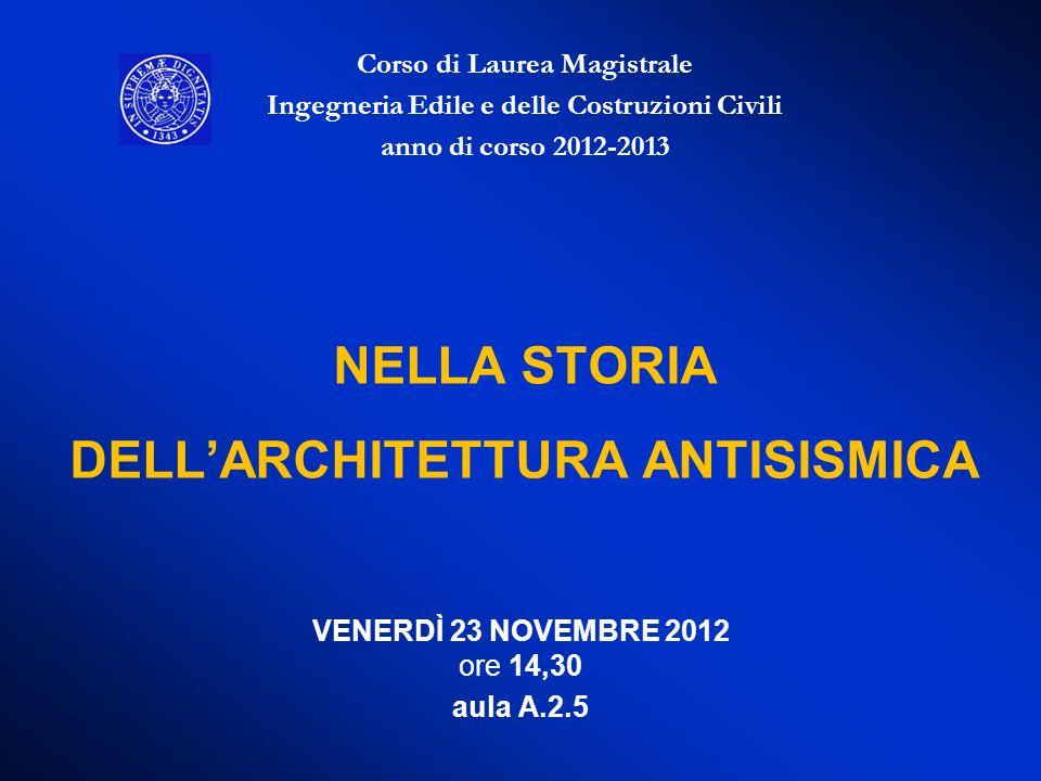 NELLA STORIA DELL'ARCHITETTURA ANTISISMICA