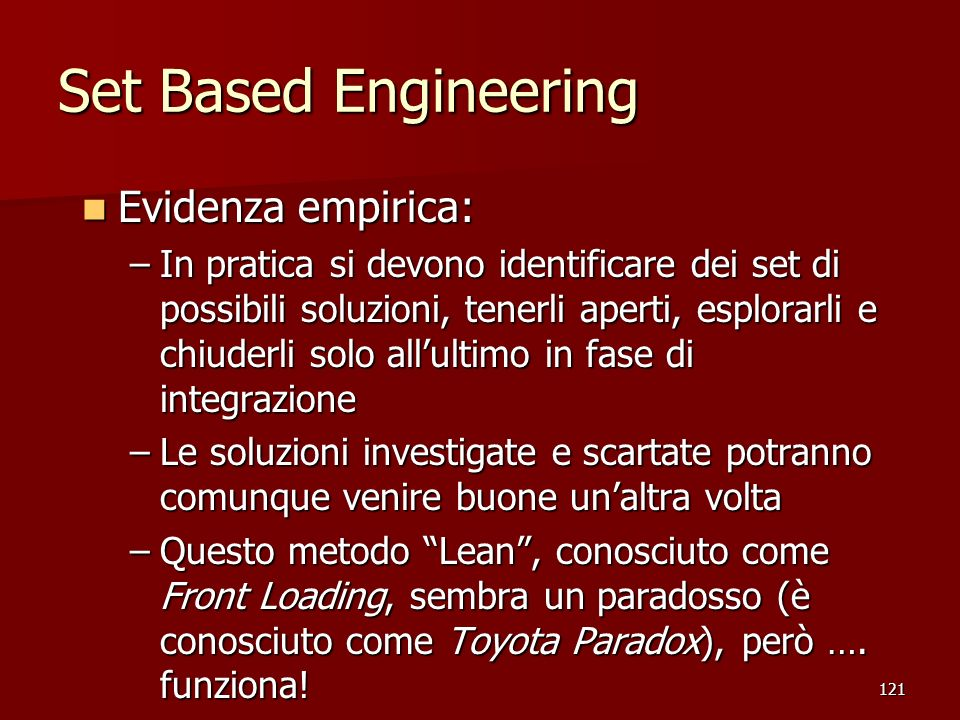 Set Based Engineering Evidenza empirica: