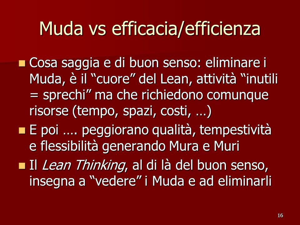 Muda vs efficacia/efficienza