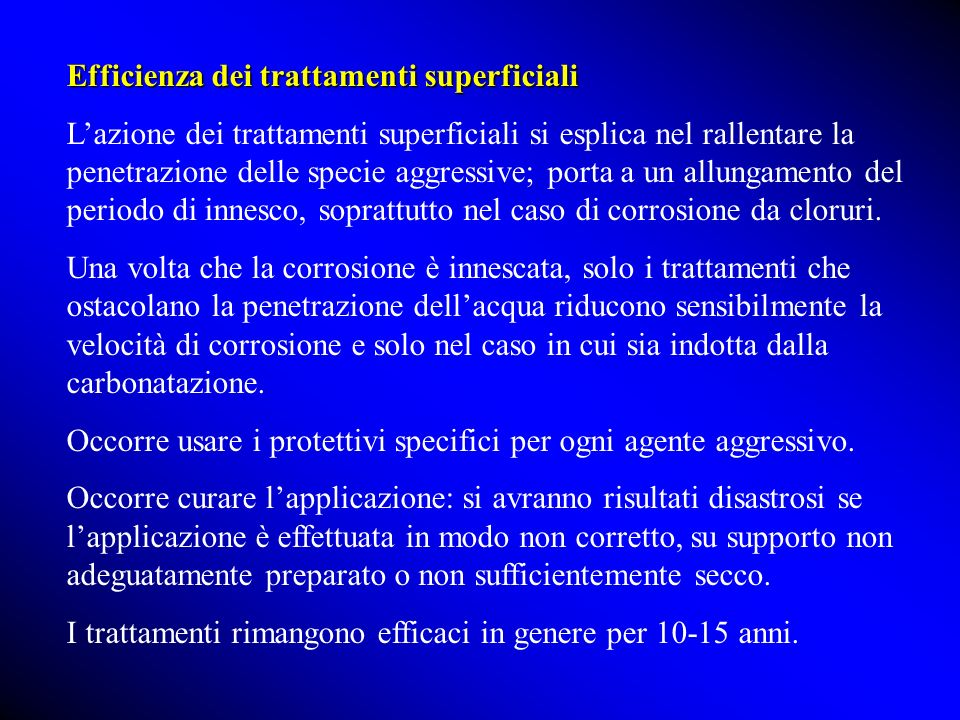 Efficienza dei trattamenti superficiali