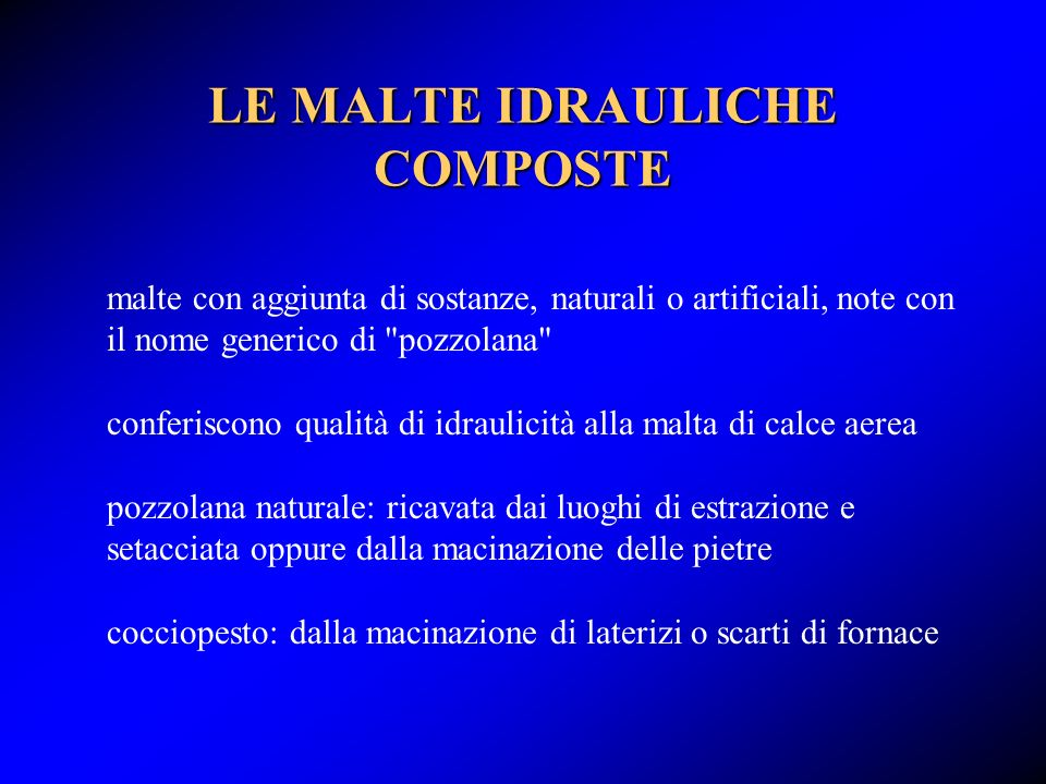 LE MALTE IDRAULICHE COMPOSTE
