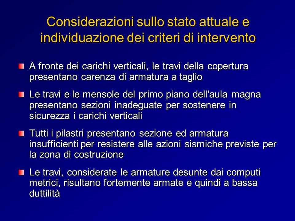 Considerazioni sullo stato attuale e individuazione dei criteri di intervento
