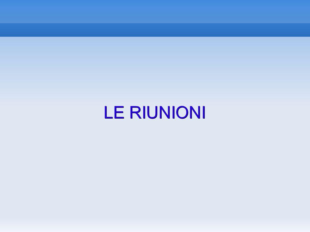 LE RIUNIONI 13 13 13