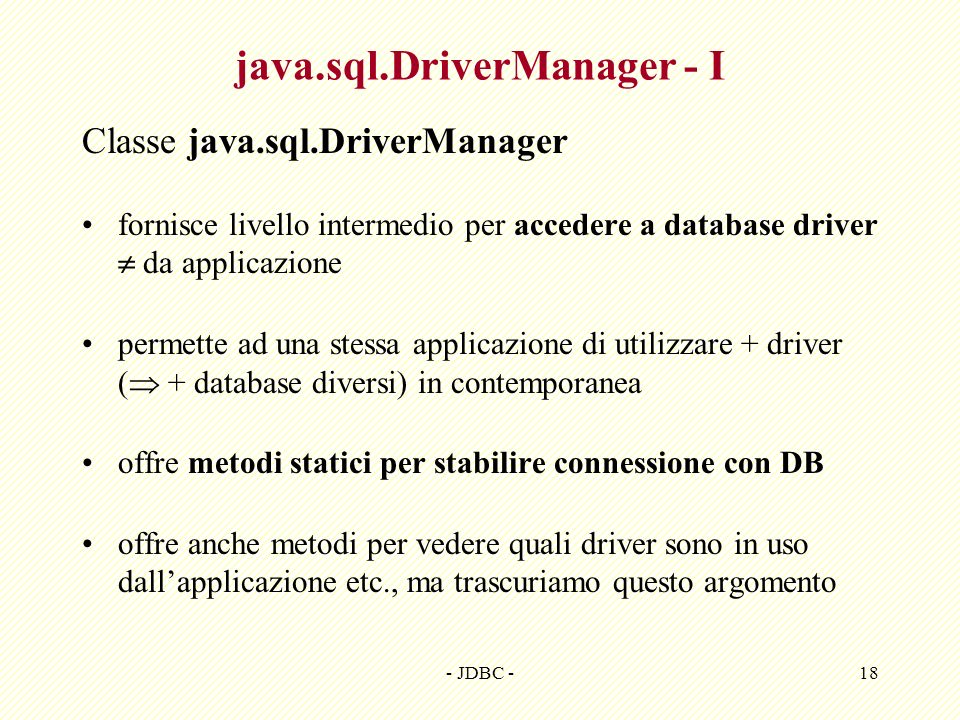 java.sql.DriverManager - I