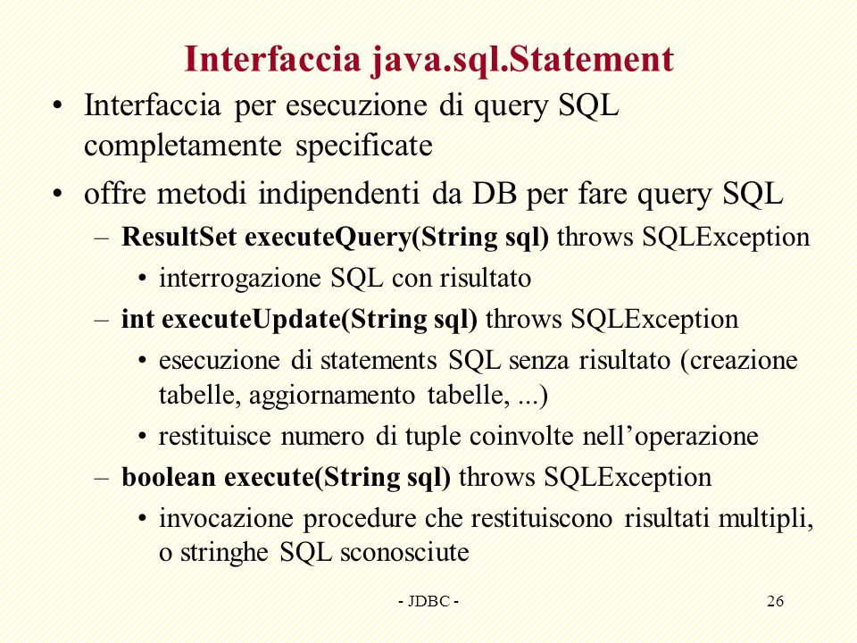 Interfaccia java.sql.Statement
