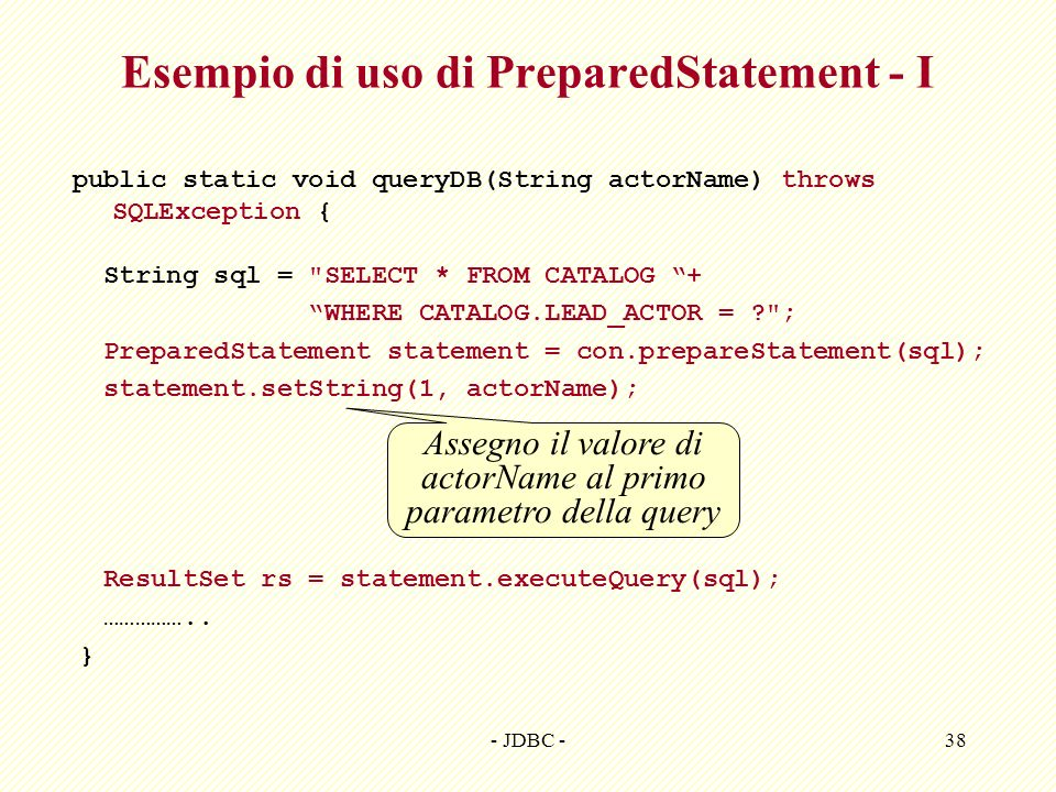 Esempio di uso di PreparedStatement - I