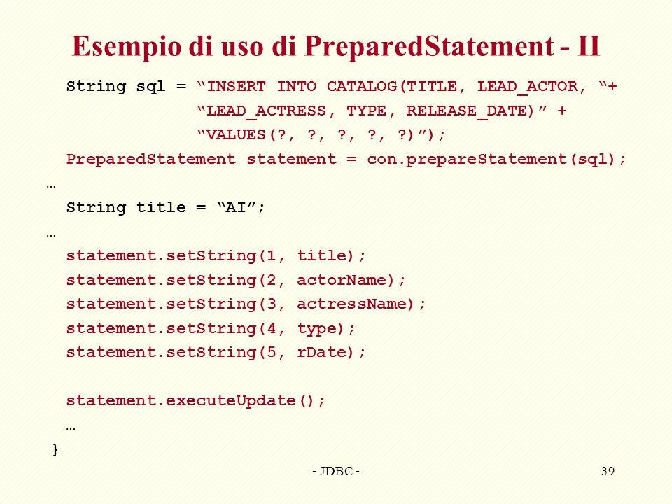 Esempio di uso di PreparedStatement - II