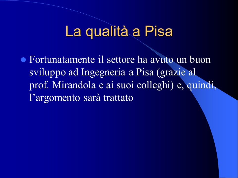 La qualità a Pisa