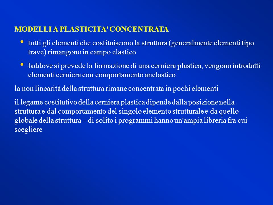 MODELLI A PLASTICITA CONCENTRATA