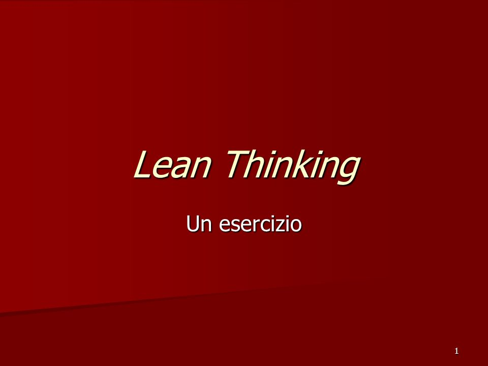 Lean Thinking Un esercizio