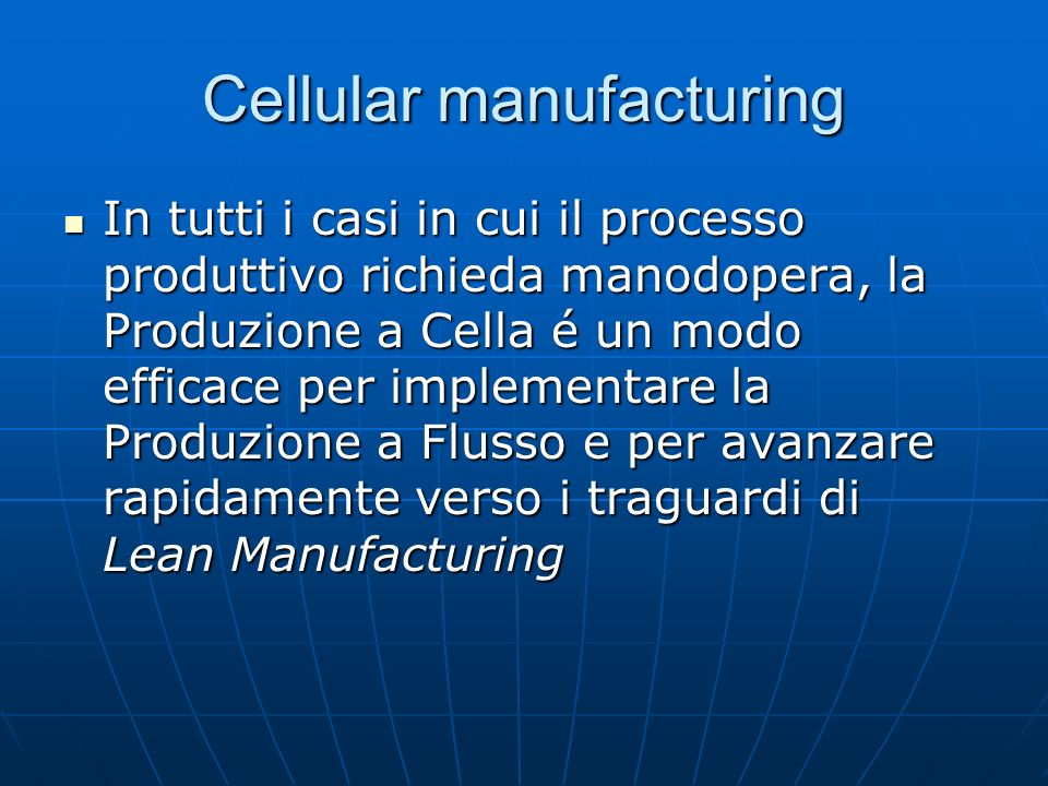 Cellular manufacturing