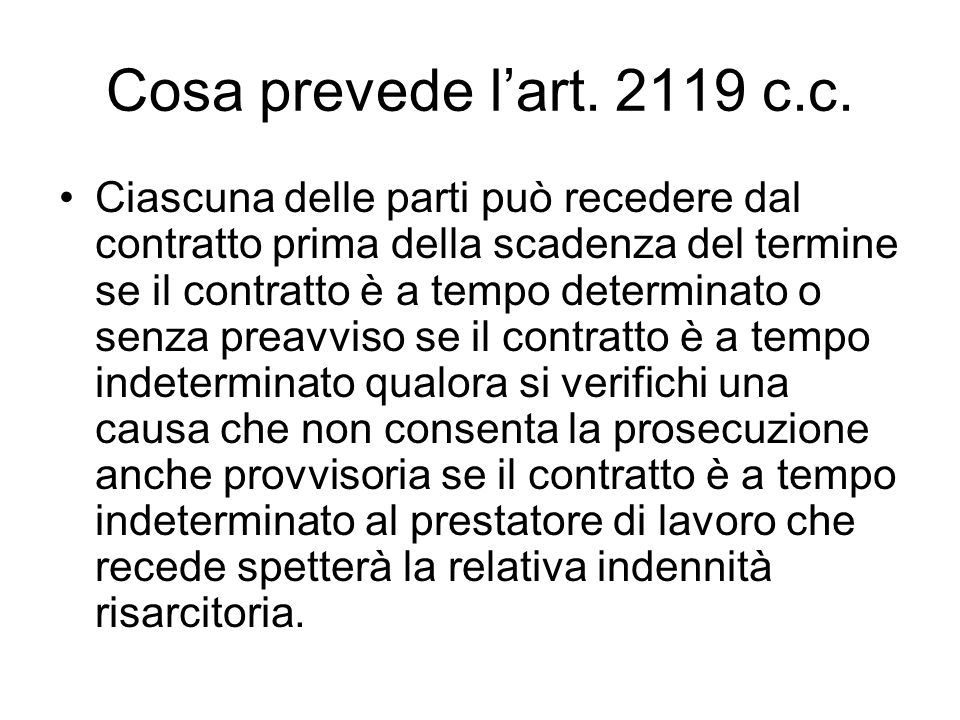 Cosa prevede l'art. 2119 c.c.