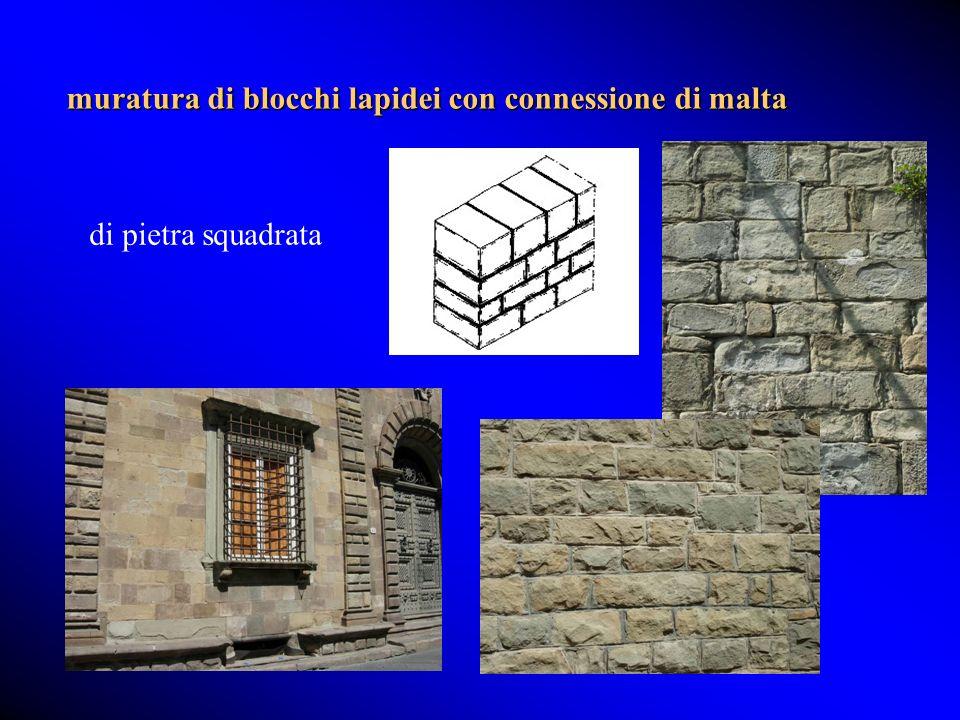 muratura di blocchi lapidei con connessione di malta
