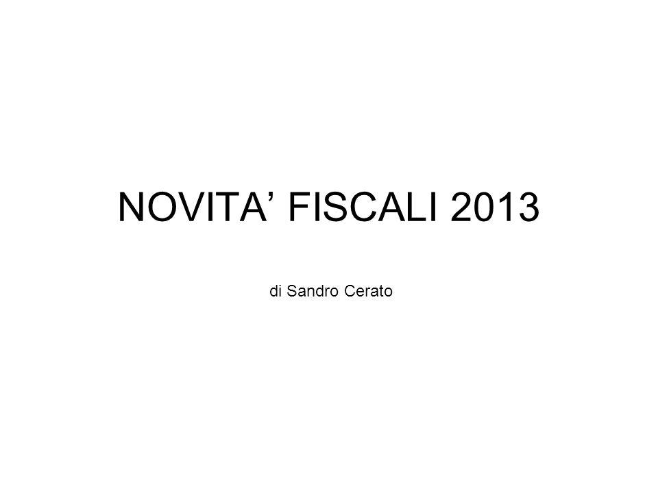 NOVITA' FISCALI 2013 di Sandro Cerato