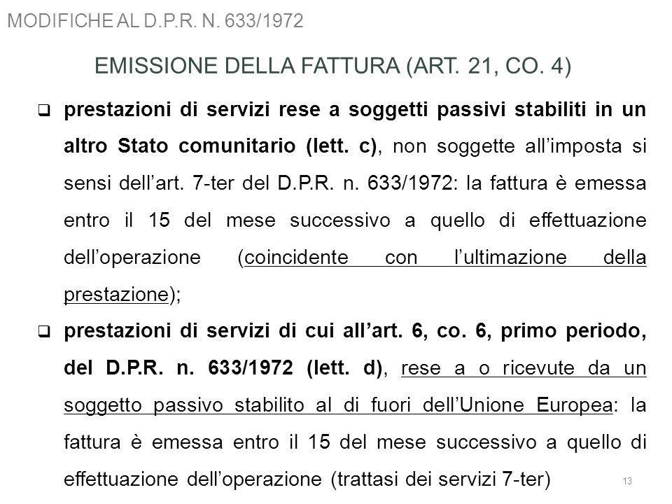 EMISSIONE DELLA FATTURA (ART. 21, CO. 4)