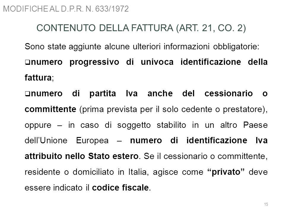 CONTENUTO DELLA FATTURA (ART. 21, CO. 2)