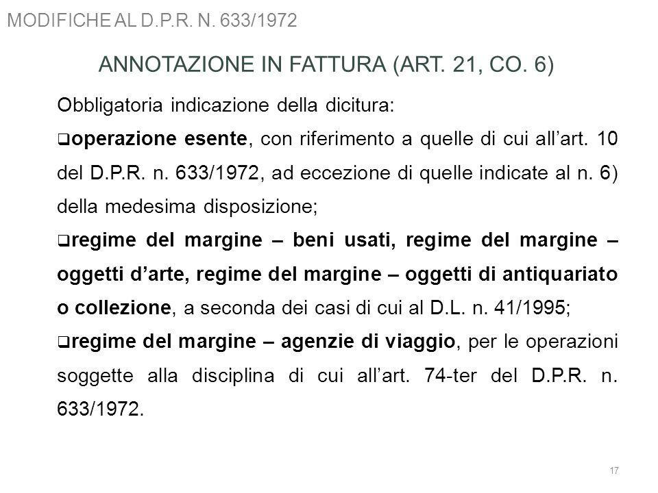 ANNOTAZIONE IN FATTURA (ART. 21, CO. 6)