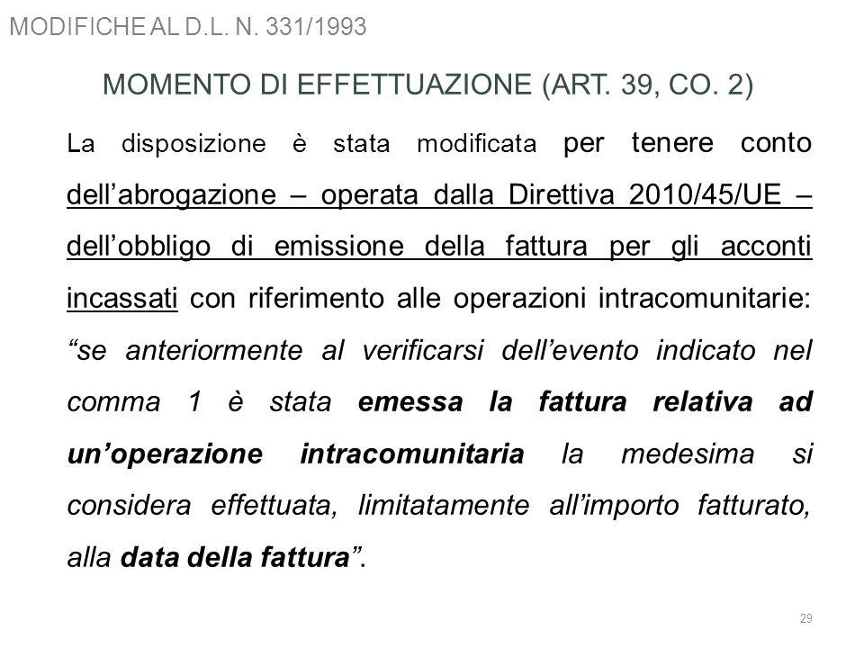 MOMENTO DI EFFETTUAZIONE (ART. 39, CO. 2)