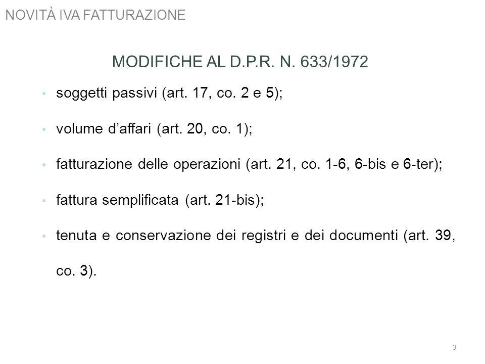 MODIFICHE AL D.P.R. N. 633/1972 soggetti passivi (art. 17, co. 2 e 5);