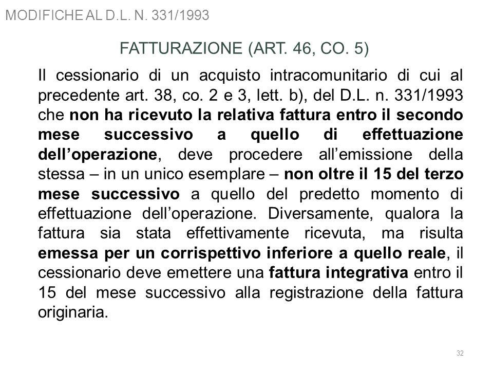 MODIFICHE AL D.L. N. 331/1993 FATTURAZIONE (ART. 46, CO. 5)